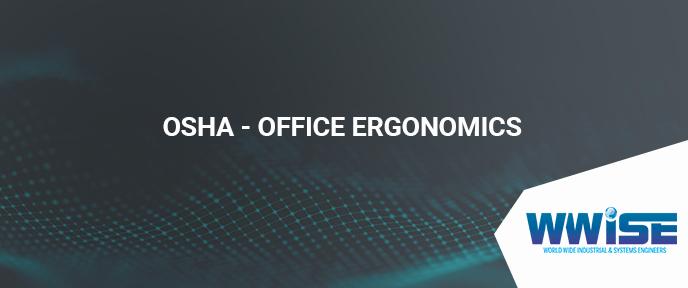 OSHA – Office Ergonomics