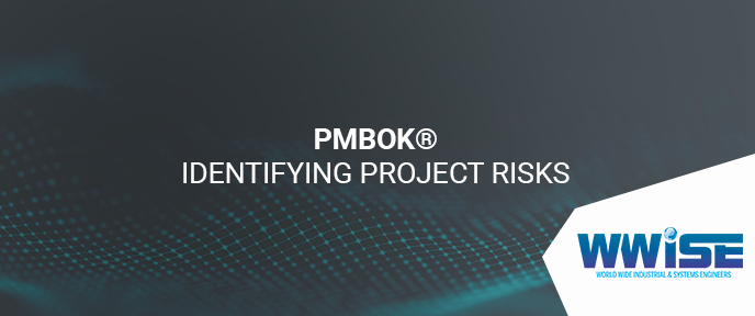 PMBOK® Identifying Project Risks